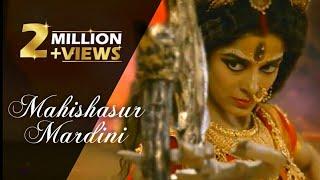 Mahishasur Mardini Full Song |Maa Parvati as Maa Durga | Mahakaali Ant Hi Aarambh Hai | Lyrics thumbnail