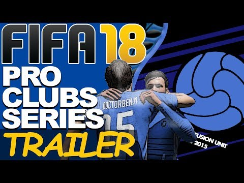 NEW SERIES! | FIFA 18 PRO CLUBS | THE CONFUSION UNIT | TRAILER