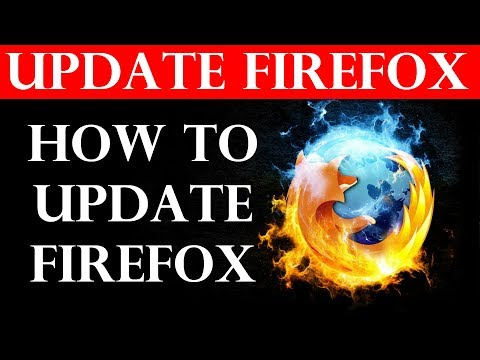 How To Update Firefox (2019)