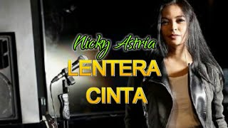 Download Lagu LENTERA CINTA - NICKY ASTRIA mp3