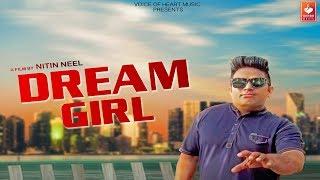 Dream Girl | Raju Punjabi, Sachin Chauhan, Ovi Tyagi | Nitin Neel | Latest Haryanvi Love Songs 2018