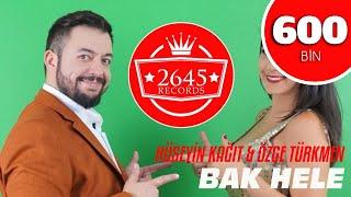 Hüseyin Kağıt Ft. Özge Türkmen - Bak Hele (Official Video)