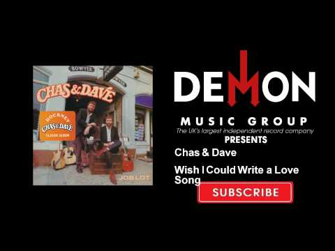 Chas & Dave - Wish I Could Write a Love Song