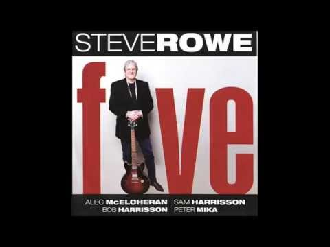 Steve Rowe — La Vie En Blues