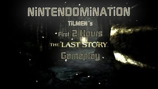 The Last Story - First 2 Hours Gameplay in HD - English Version ラストストーリー