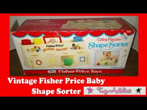 Vintage Fisher Price Baby Shape Sorter Unboxing ~ Toy-Addict