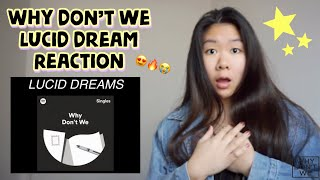 Why Don't We - Lucid Dreams (cover) *REACTION*