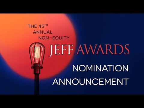 2017-18 Non-Equity Jeff Awards Nomination Announcement
