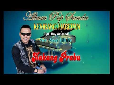 POP SUNDA TERBARU - KEMBANG HAREPAN - Kakang Prabu