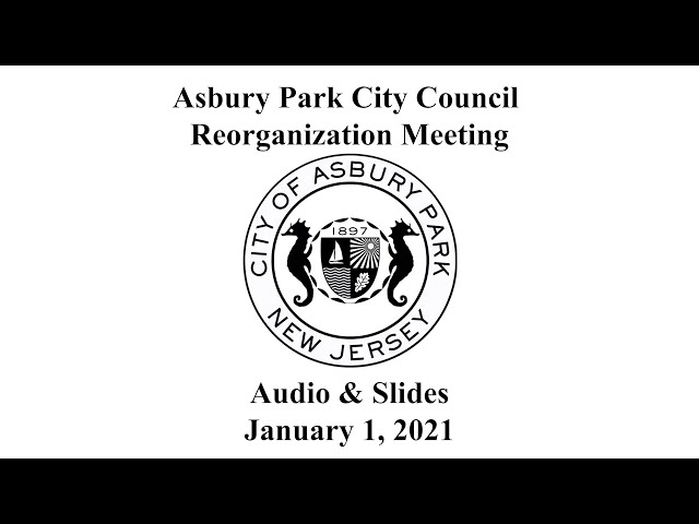 Asbury Park City Council Reorganization Meeting - Jan. 1, 2021
