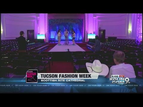 Tucson Fashion Week is underway