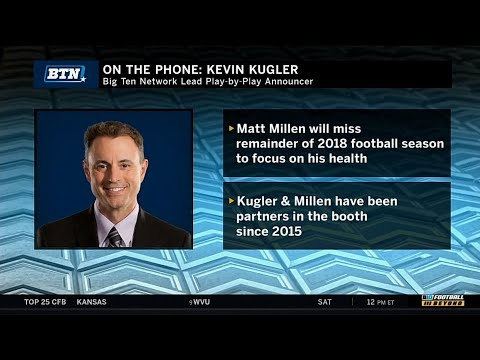 Kevin Kugler on Matt Millen Taking Time to Focus on His Health