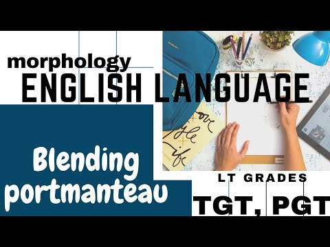 Blending (word formation) हिंदी में। by english wizard #englishwizard