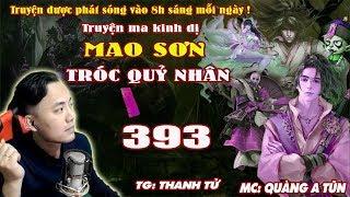 Mao Sơn Tróc Quỷ Nhân [ Tập 393 ] Thoát Khỏi Thế Giới Hư Không - Truyện ma pháp sư - Quàng A Tũn