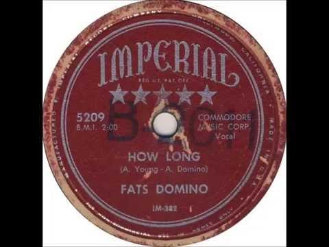 Fats Domino - How Long(master) - January 1952