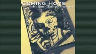 Robin Hirte // Coming Home (Philipp Riemer rmx)