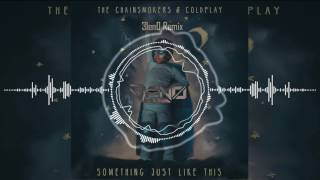 Baixar The Chainsmokers & Coldplay   Something Just Like This ( Dj 3len0 remix )  Preview