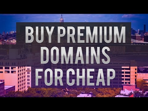 How To Buy Premium Domains For Cheap