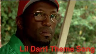 New Lil Darrl Theme Song!