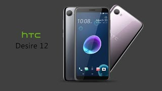 HTC Desire 12 With 5.5-inch HD+ 2.5D Curved Glass ...