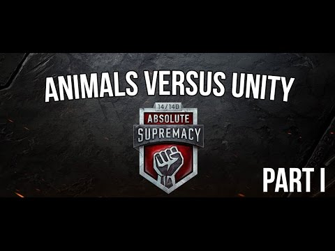 World of Tanks | Animals vs UNITY (Absolute Supremacy, Part I)