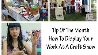 How To Display Your Work At A Craft Show