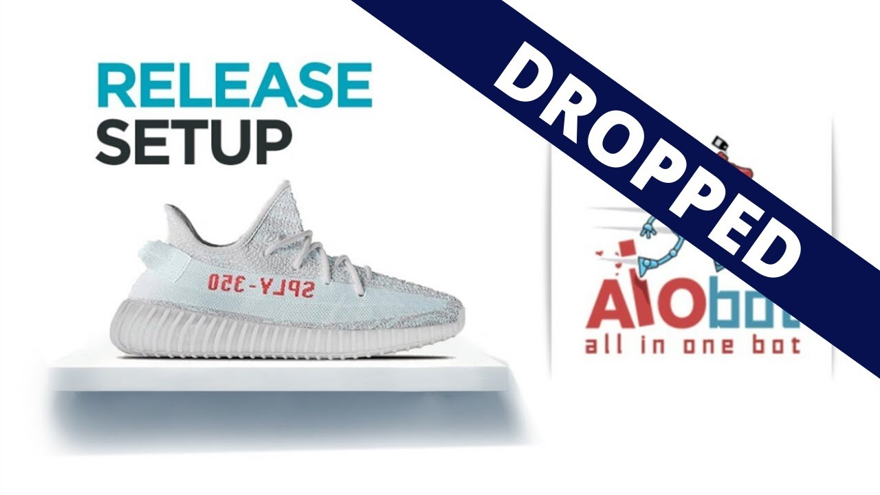 aa122f48d Ultimate Guide to Cop Shoes Via AIOBOT - Stupid Proxy