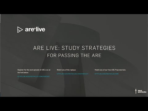 ARE Live: Study Strategies for Passing the ARE 2020