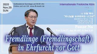 Fremdlinge (Fremdlingschaft) in Ehrfurcht vor Gott