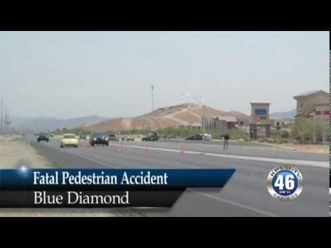 06/28/2013 Fatal Pedestrian Accident Blue Diamond
