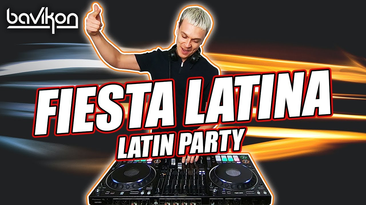 Fiesta Latina Mix 2021 | Latin Party Mix 2021 | Best Latin Party Hits by bavikon