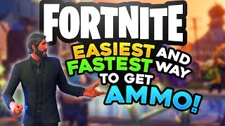 Easiest and fastest way to get ammo! - Fortnite
