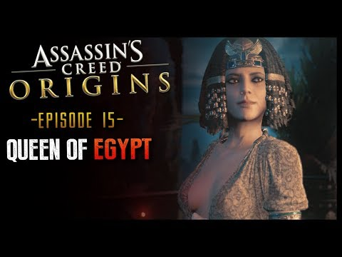 Assassin's Creed Origins Walkthrough Part 15 Queen of Egypt Cleopatra