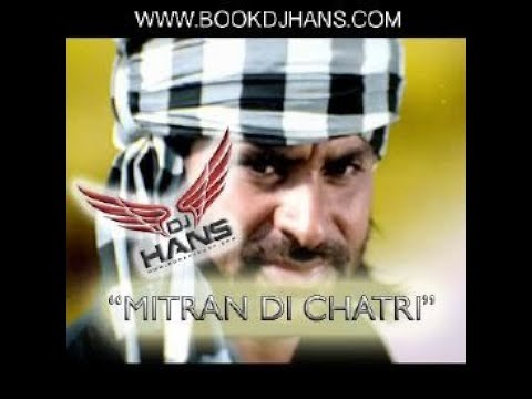 Mitran Di Chatri Babbu Mann l Remixed By Dj Hans & Dj Sharoon l Video Mixed Jassi Bhullar