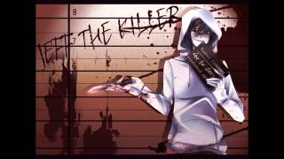 Repeat youtube video I Don't Wanna Die (Nightcore) // Jeff The Killer