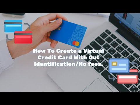 How To Create A Virtual Credit Card With Out Identification Work With PayPal!/Not Yandex/