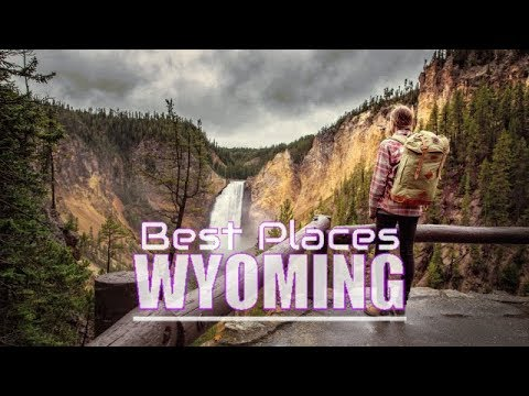 Top 10 Best Places To Visit In Wyoming