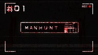 Let's Play Manhunt - Part 1: The Hunt Begins