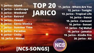 Top 20 Jarico Songs- [NCS-SONGS]