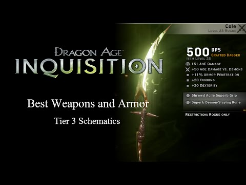 Best Weapons And Armors (Tier 3 Schematics)  - Dragon Age Inquisition