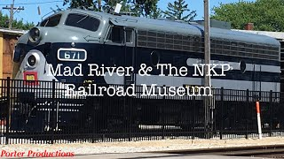 Mad River & The NKP Railroad Museum