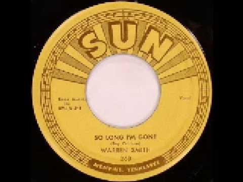 Warren Smith - So Long, I'm Gone