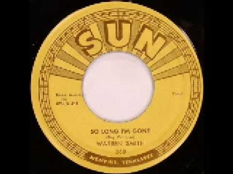Warren Smith - So Long, I'm Gone