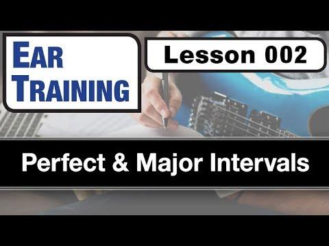 EAR TRAINING 002: Perfect & Major Intervals