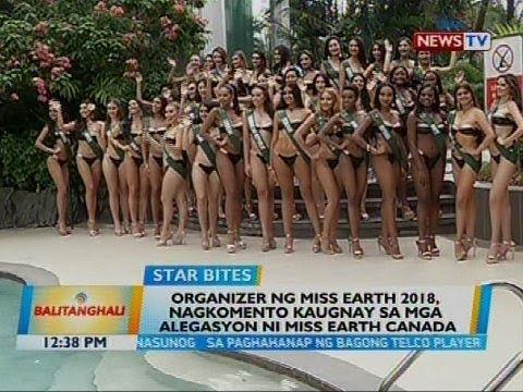 Organizer ng Miss Earth 2018, nagkomento kaugnay sa mga alegasyon ni Miss Earth Canada