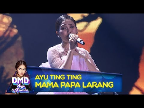 Anggun Dan Cantik Banget, Ayu Ting Ting [MAMA PAPA LARANG]  - DMD Ayu And Friends (17/12)