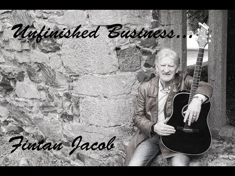 Fintan Jacob Unfinished Business