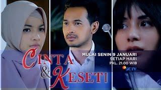 Sinetron Terbaru, Cinta dan Kesetiaan - 09 Januari di SCTV