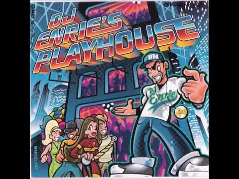DJ Enrie's Playhouse