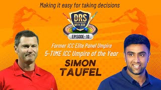 A Decision-Making Masterclass by Simon Taufel | DRS with Ash | R Ashwin | E10